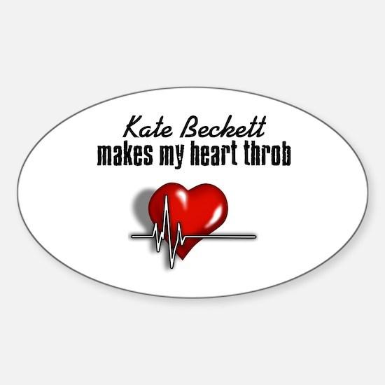 Kate Beckett makes my heart throb Sticker (Oval)