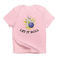 Let It Roll Bowling Infant T-Shirt