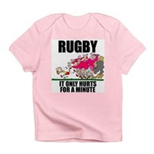 It Only Hurts Infant T-Shirt