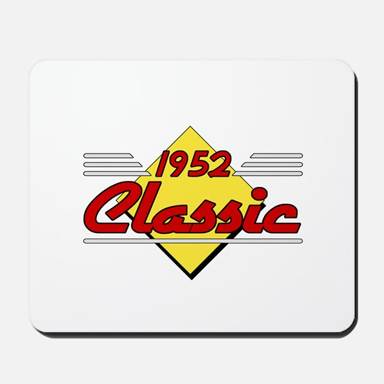 Classic 1952 Sign Mousepad