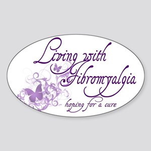 Living with Fibromyalgia Sticker (Oval)