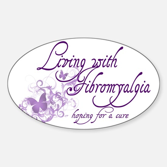 Living with Fibromyalgia Sticker (Oval)