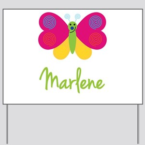 Marlene The Butterfly Yard Sign