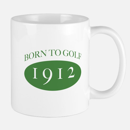 1912 Born To Golf Mug