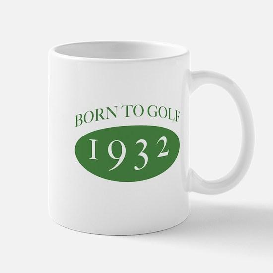1932 Born To Golf Mug