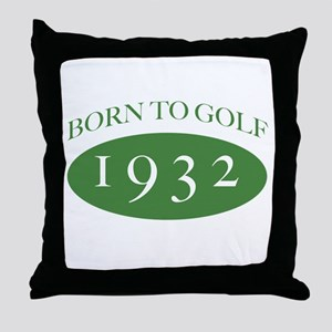 1932 Born To Golf Throw Pillow