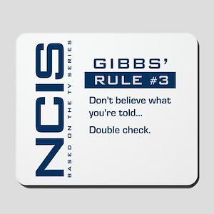 NCIS Gibbs' Rule #3 Mousepad
