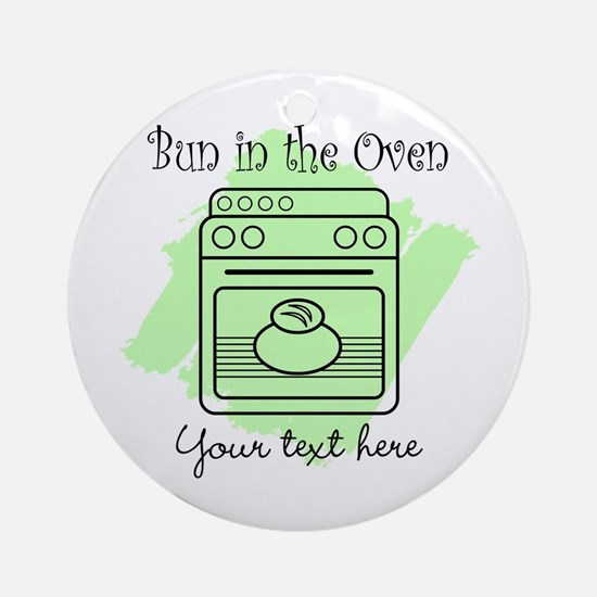 Bun in the Oven (green) Ornament (Round)