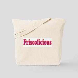 FRISCOLICIOUS Tote Bag