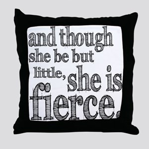 She is Fierce Shakespeare Throw Pillow
