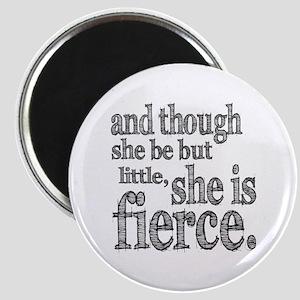She is Fierce Shakespeare Magnet