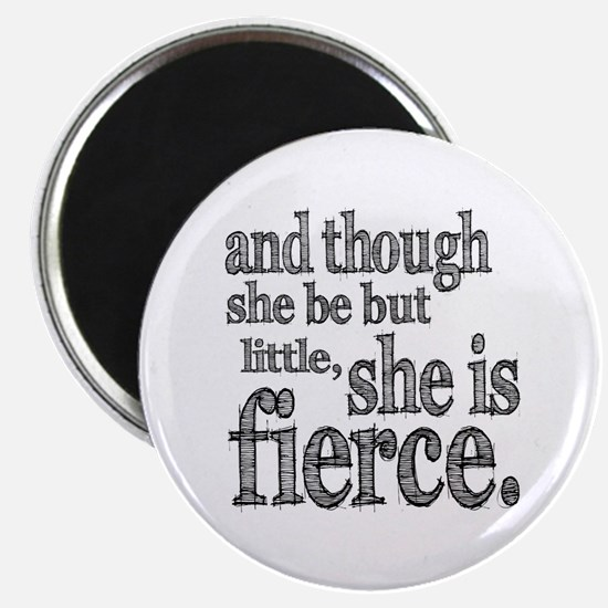 She is Fierce Shakespeare Magnet