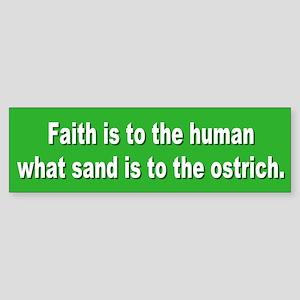 faith... Bumper Sticker