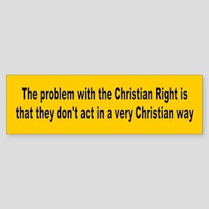 christian right... Bumper Sticker