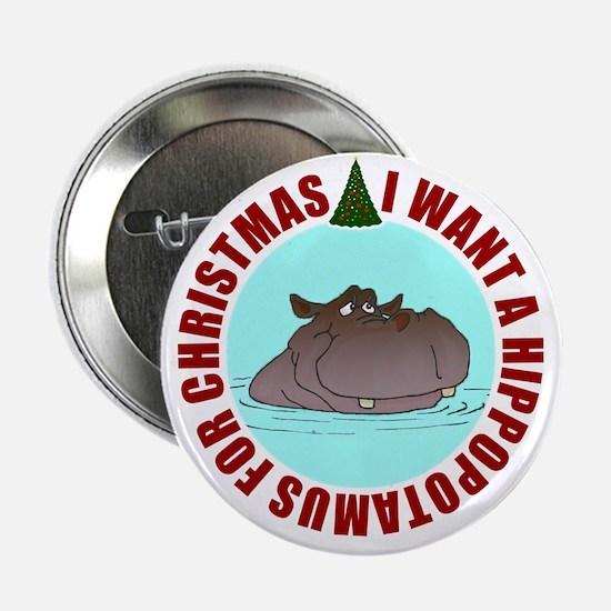 "Hippo for Christmas 2.25"" Button"