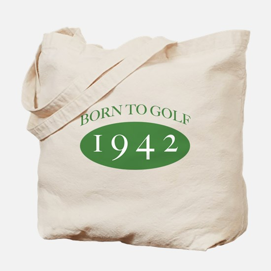 1942 Born To Golf Tote Bag