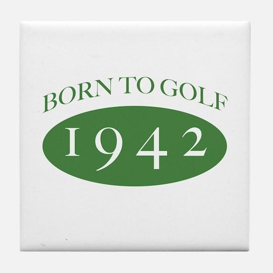 1942 Born To Golf Tile Coaster