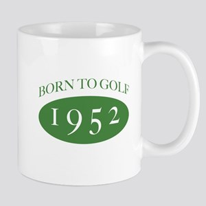 1952 Born To Golf Mug