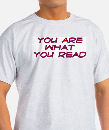 You are what you read Ash Grey T-Shirt