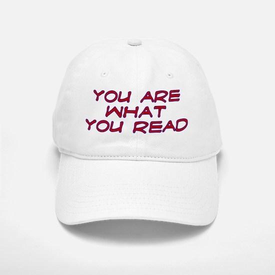 You are what you read Baseball Baseball Cap