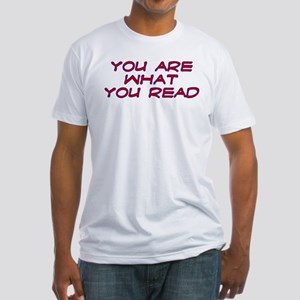 You are what you read Fitted T-Shirt