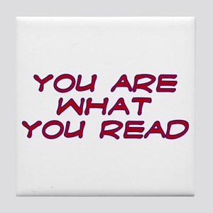 You are what you read Tile Coaster