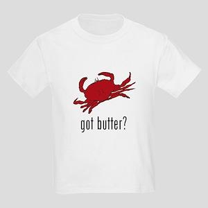 got butter? Kids Light T-Shirt