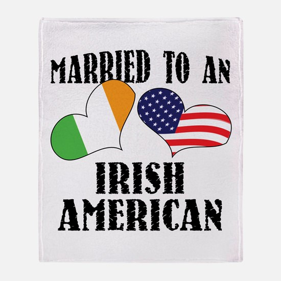 Married Irish American Throw Blanket