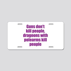 Dragoon Humor Aluminum License Plate