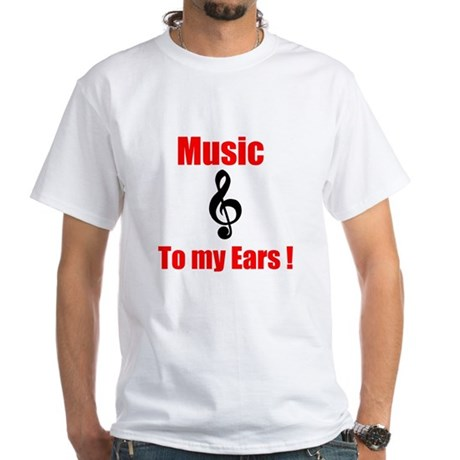 Music To My Ears Men's White T-Shirt