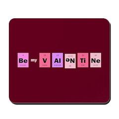 Geek Be My Valentine Mousepad