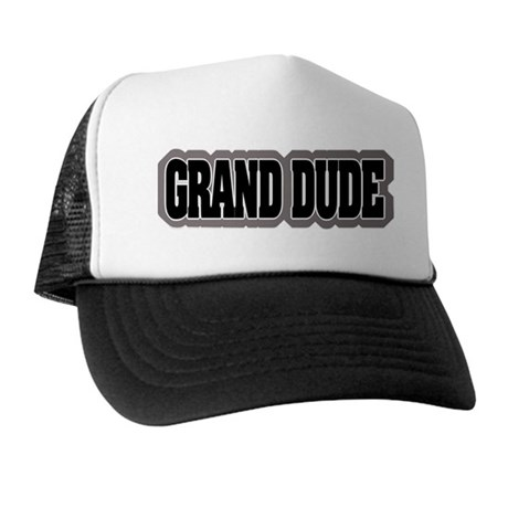 Grand Dude Trucker Hat