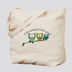 Owl always love you! Tote Bag
