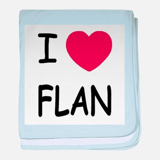 I heart flan baby blanket