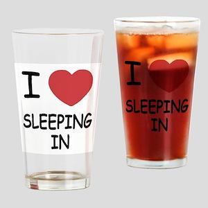I heart sleeping in Drinking Glass