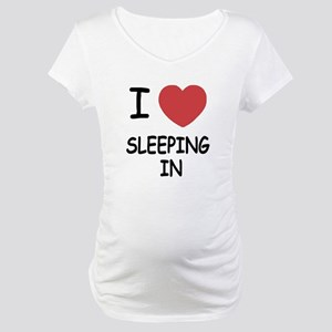 I heart sleeping in Maternity T-Shirt