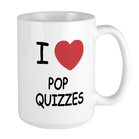 I heart pop quizzes Large Mug