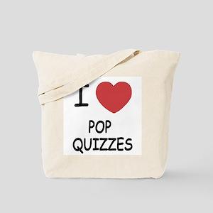 I heart pop quizzes Tote Bag