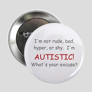 I'm Autistic! Button