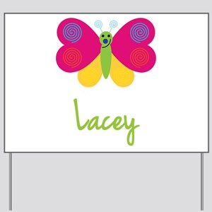 Lacey The Butterfly Yard Sign