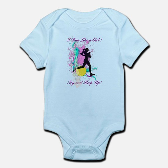 I run like a girl try to keep up Infant Bodysuit
