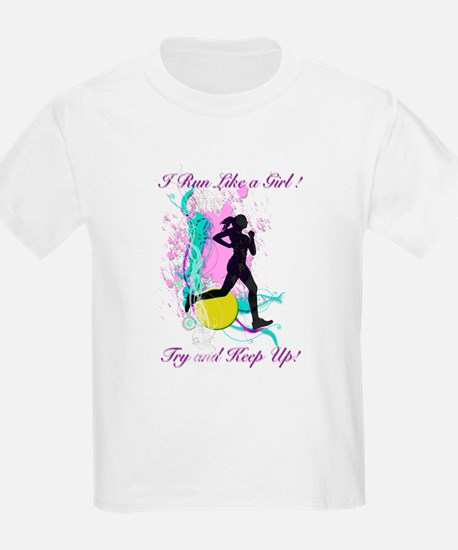 I run like a girl try to keep up T-Shirt