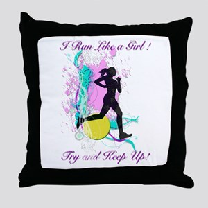 I run like a girl try to keep up Throw Pillow