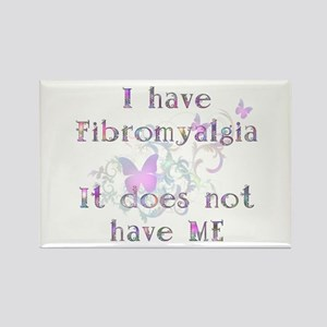 I have Fibro... Rectangle Magnet