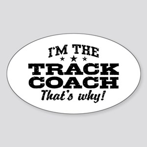 Funny Track Coach Sticker (Oval)