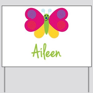 Aileen The Butterfly Yard Sign