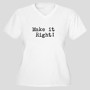 Make it right Women's Plus Size V-Neck T-Shirt