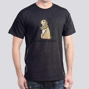 Prairie dogs are cute Dark T-Shirt