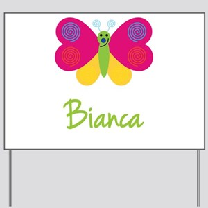 Bianca The Butterfly Yard Sign
