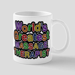 Worlds Greatest MASSAGE THERAPIST Mugs